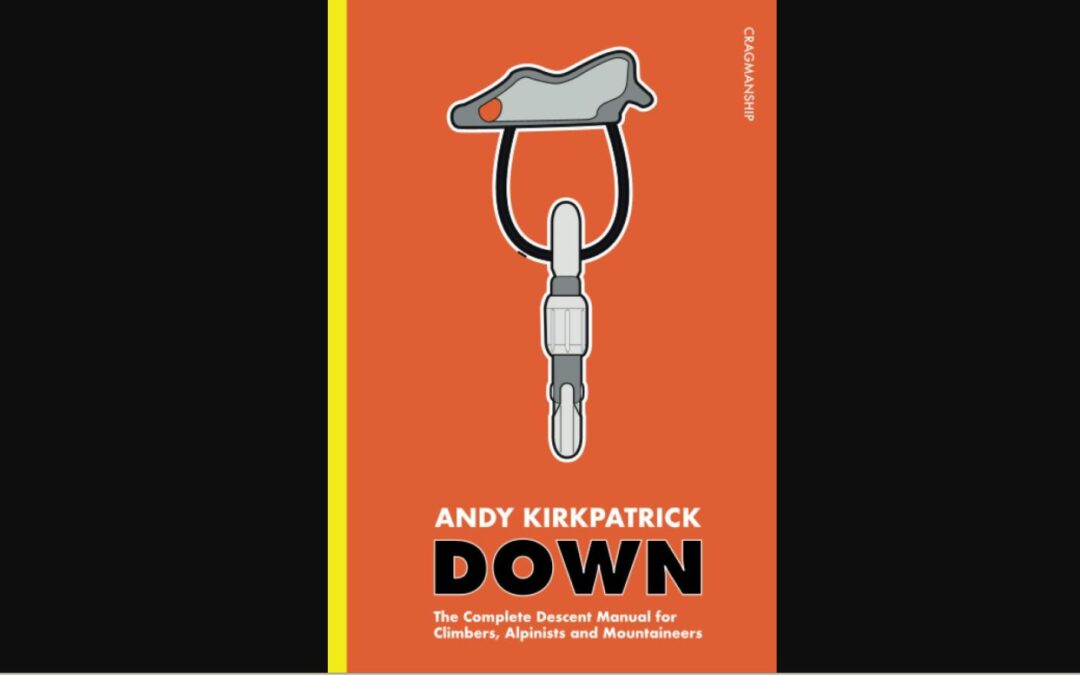 """Review of the """"Down"""" book by Andy Kirkpatrick (2020)"""